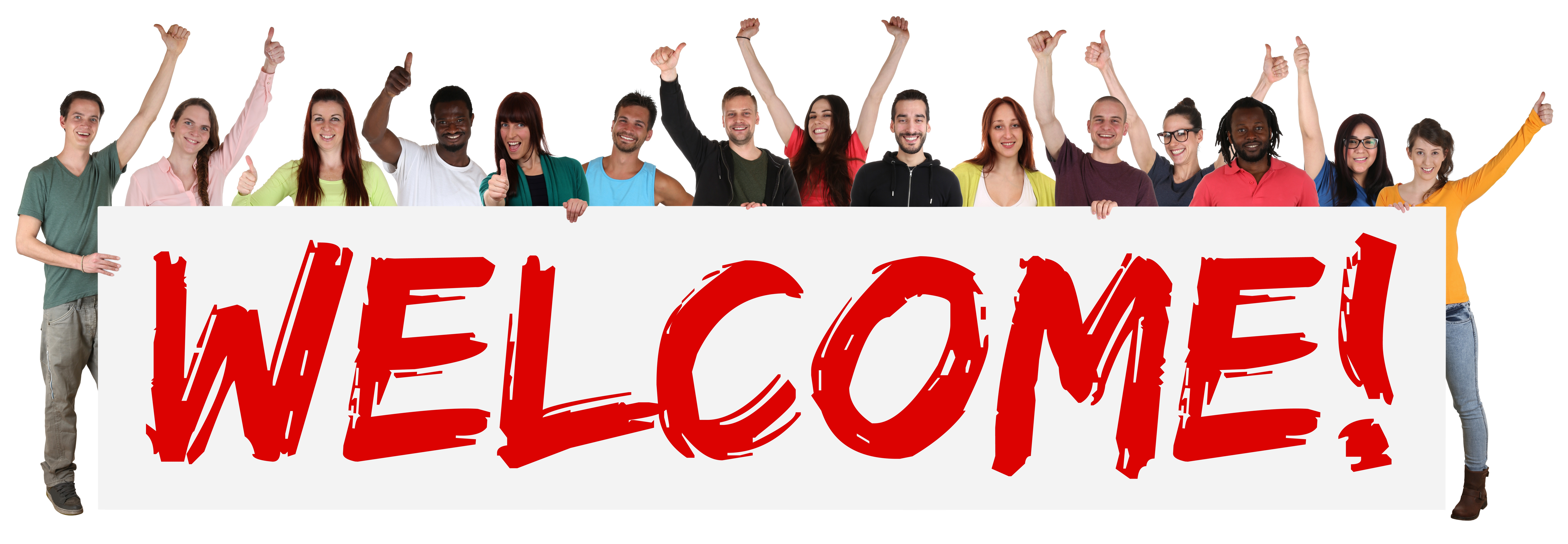 "A group of people with different races are holding a huge banner with the word ""welcome"" on it."