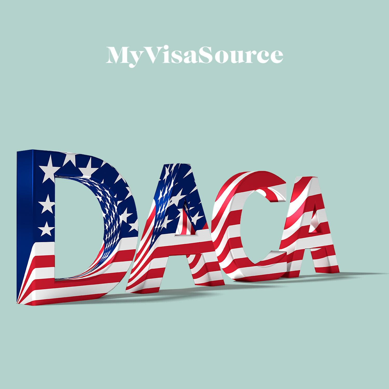 3d letters spelling daca my visa source