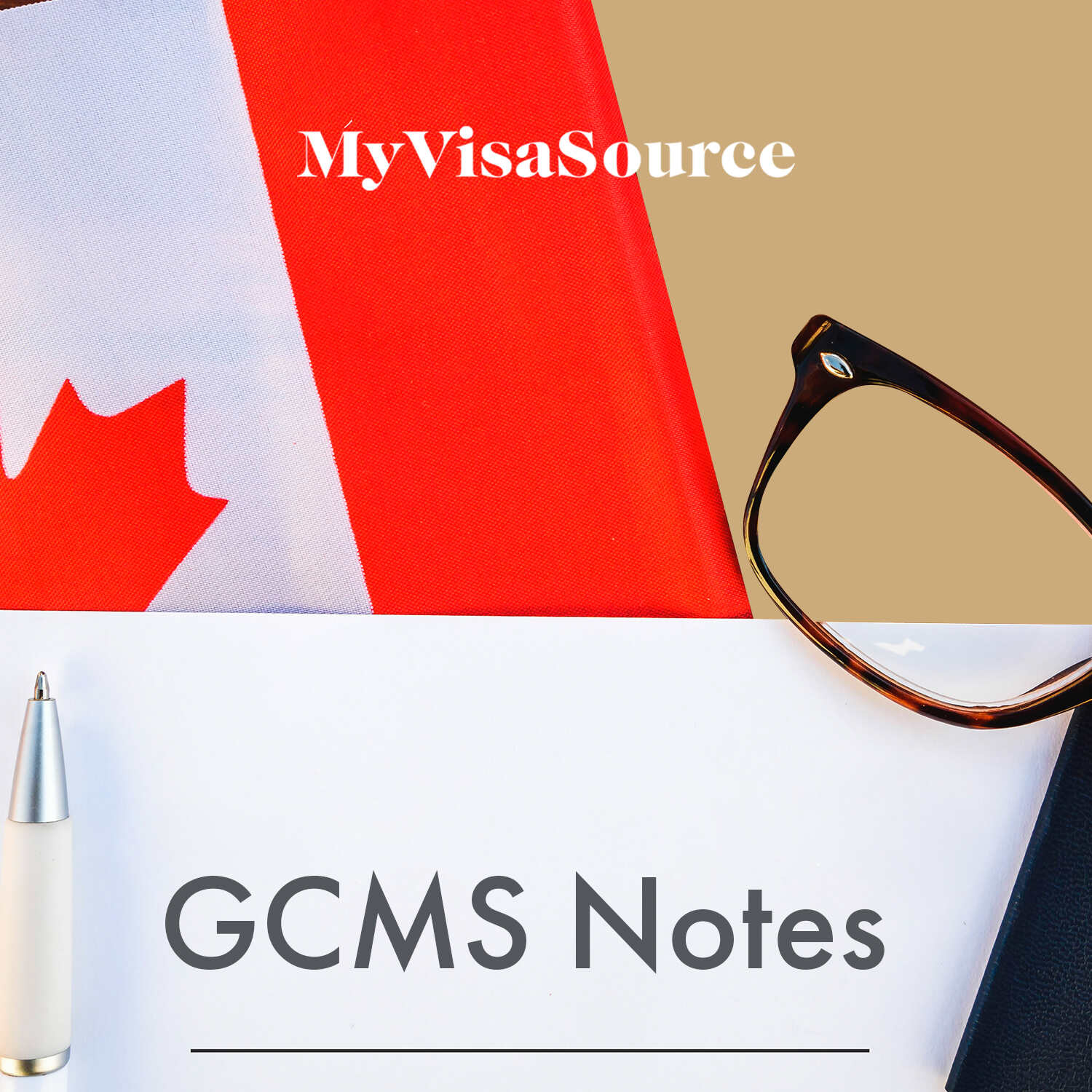 canadian flag eyeglasses and pen with words spelled gcms notes my visa source
