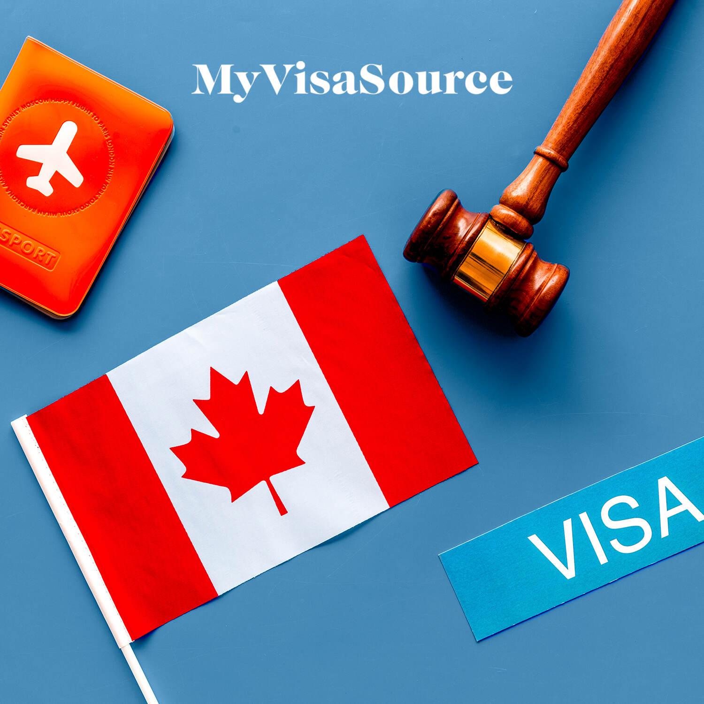 canadian flag visa passport and judges gavel my visa source