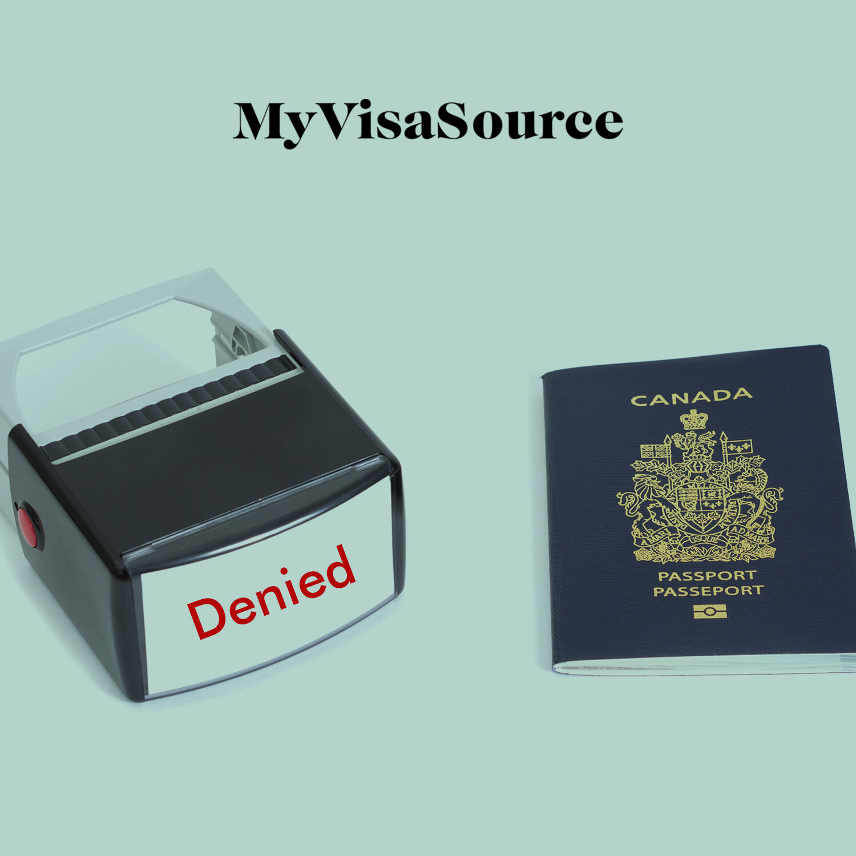 denied stamper beside a canadian passport my visa source