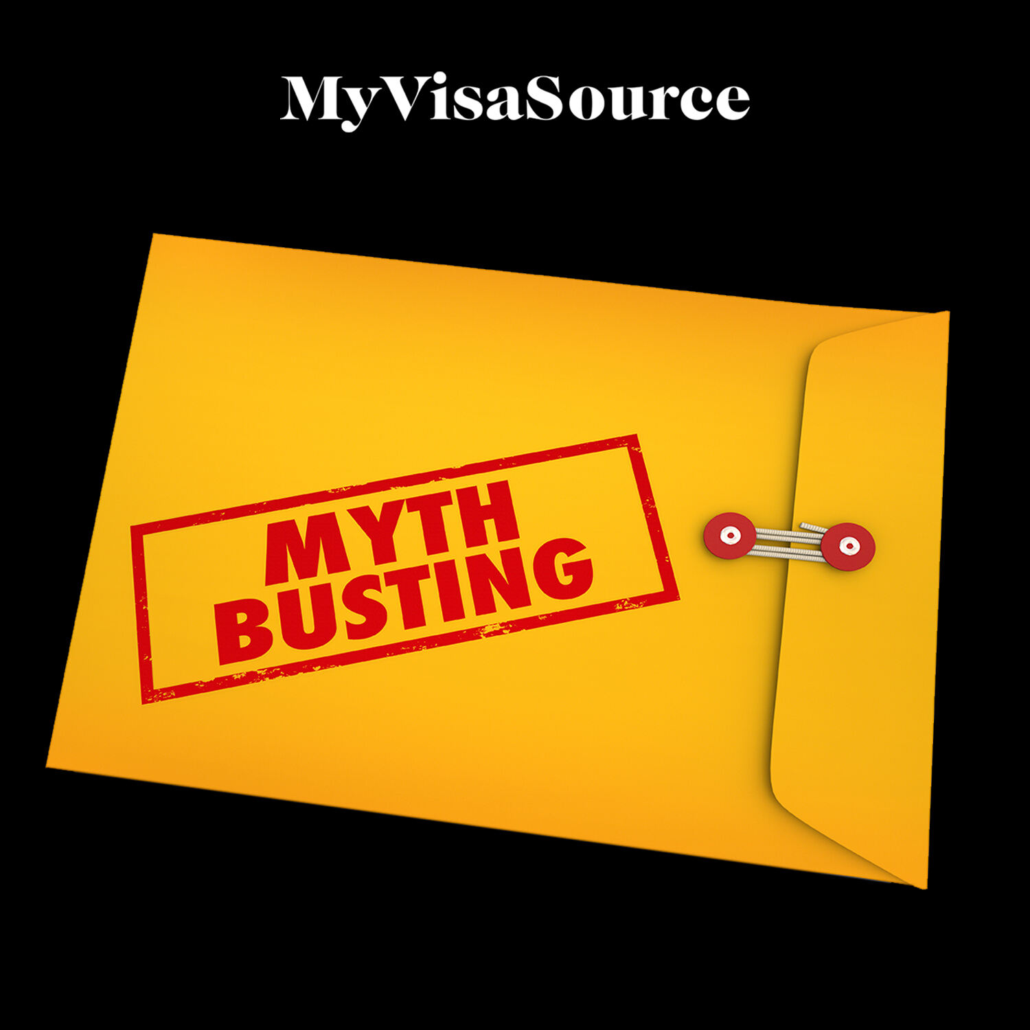 myth busting written over large yellow envelope my visa source