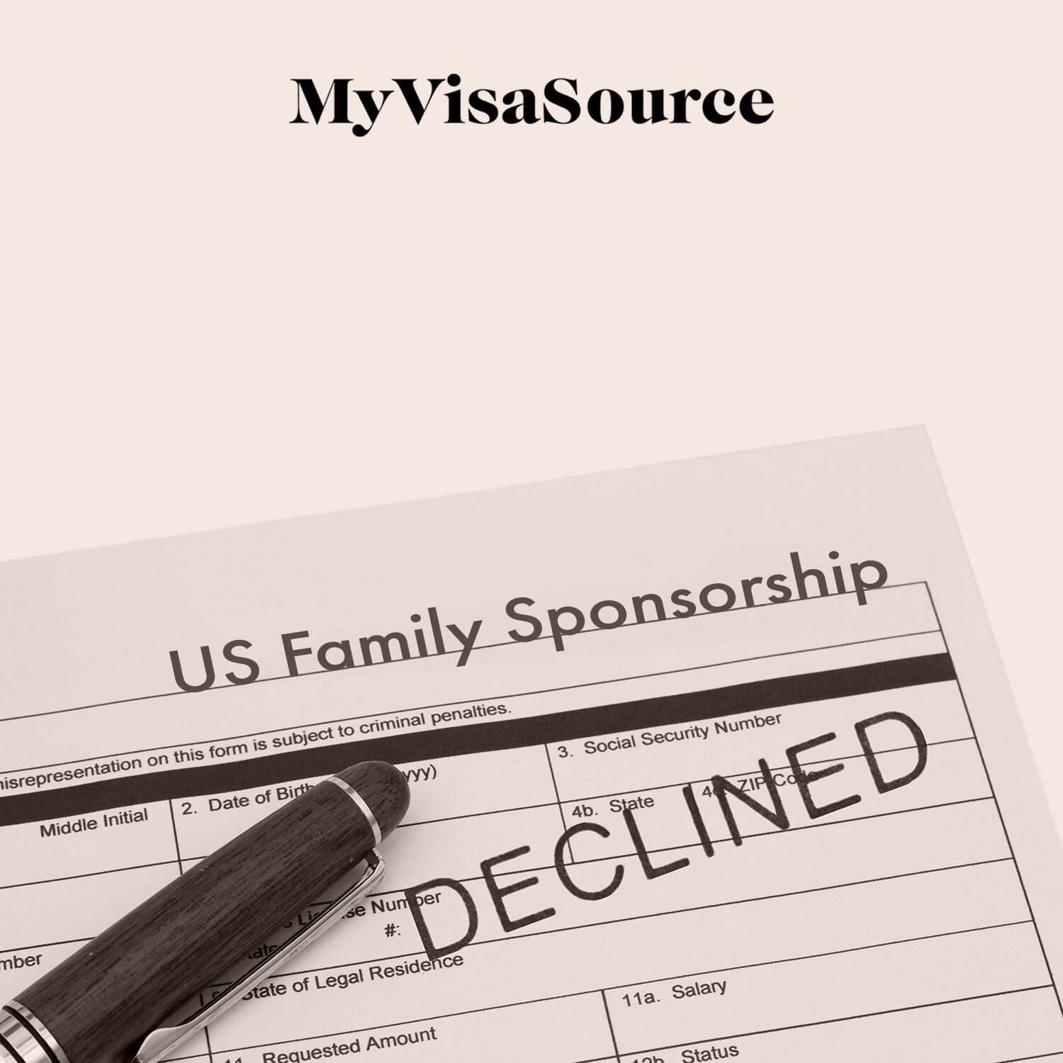 paperwork with us family sponsorship on top with declined on it also my visa source