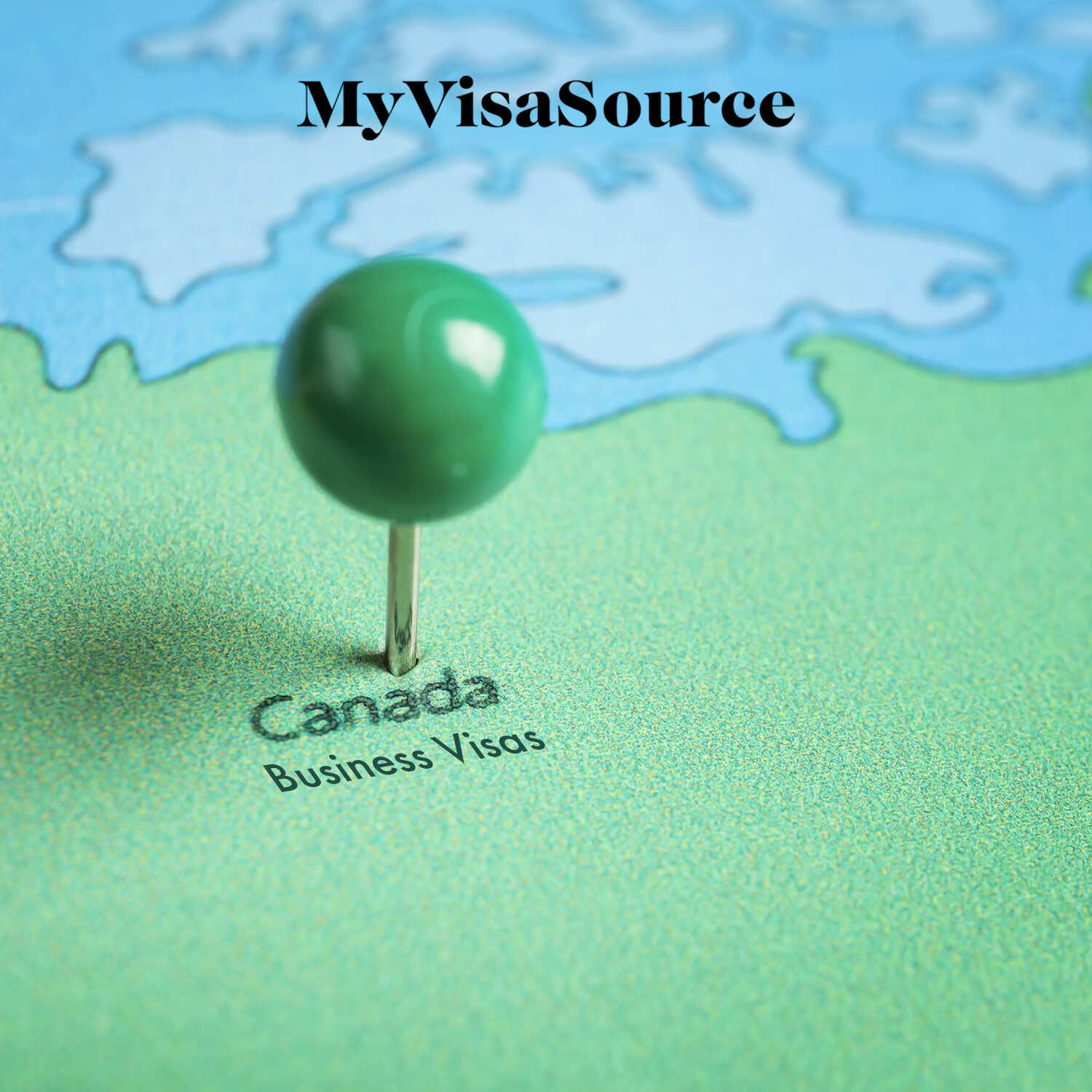pin on map of canada with business visas written below my visa source
